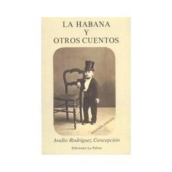 La Habana y otros cuentos