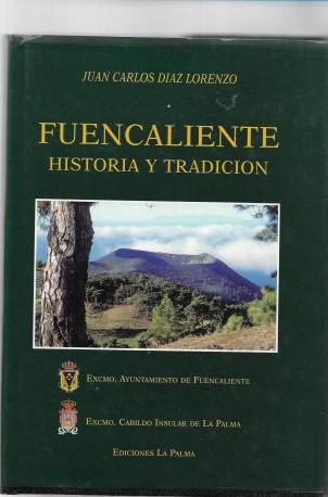Fuencaliente, historia y tradición