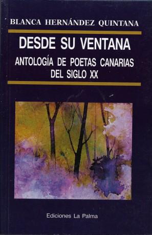 Desde su ventana, antología de poetas canarias del siglo XX