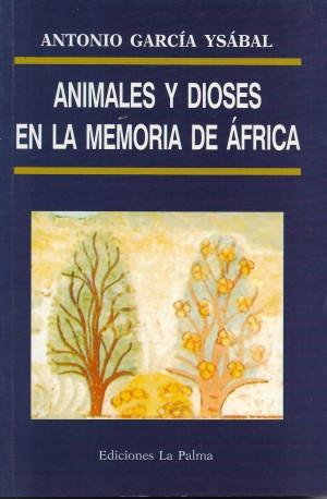 Animales y dioses en la memoria de África