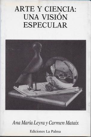 Arte y ciencia, una visión especular