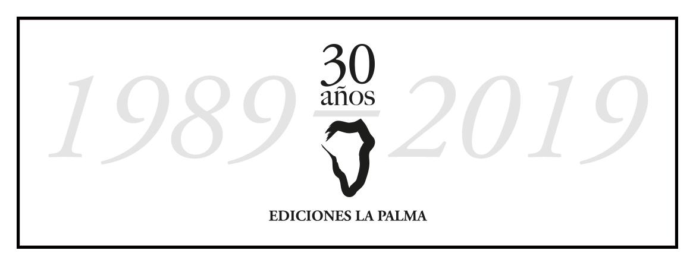 30 aniversario Ediciones La Palma